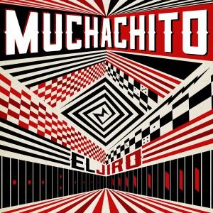 Muchachito - El Jiro