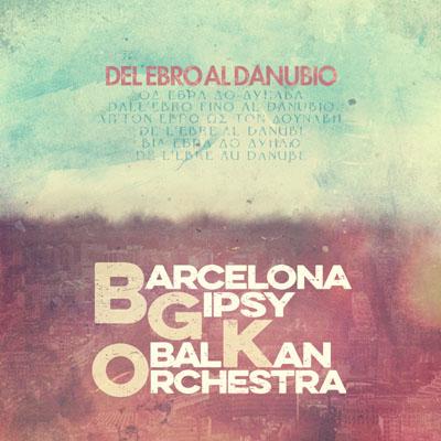 Barcelona Gipsy balKan Orchestra (BGKO) - Od Ebra do Dunava