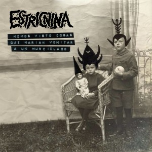 Estricnina - Hemos Visto Cosas Que Harían Vomitar a Un Murciélago