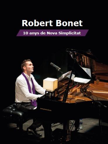 Robert Bonet 10 anys de nova simplicitat