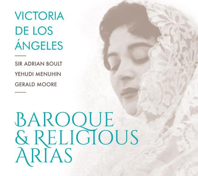 Victoria de los Ángeles y la reedición de 'Baroque & Religious Arias'